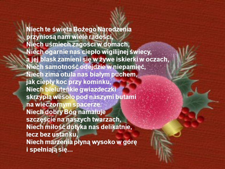 Niech te święta Bożego Narodzenia
