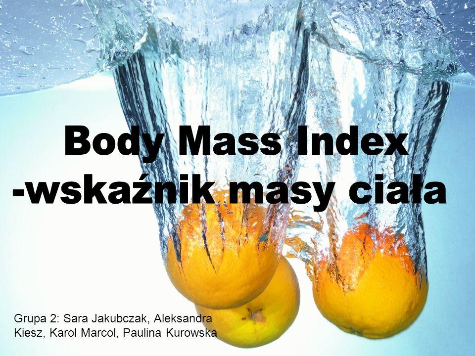 Body Mass Index -wskaźnik masy ciała