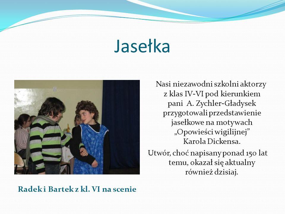 Radek i Bartek z kl. VI na scenie