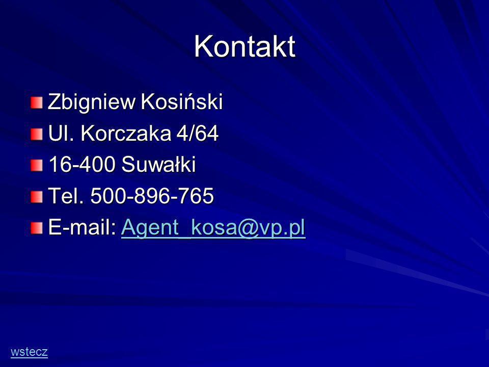 Kontakt Zbigniew Kosiński Ul. Korczaka 4/64 16-400 Suwałki