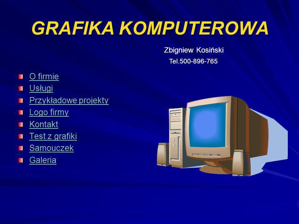 GRAFIKA KOMPUTEROWA O firmie Usługi Przykładowe projekty Logo firmy