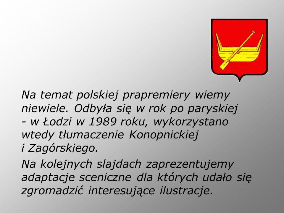 Na temat polskiej prapremiery wiemy niewiele