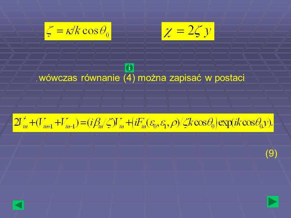 , wówczas równanie (4) można zapisać w postaci: