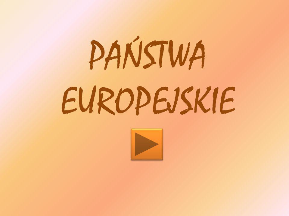 PAŃSTWA EUROPEJSKIE