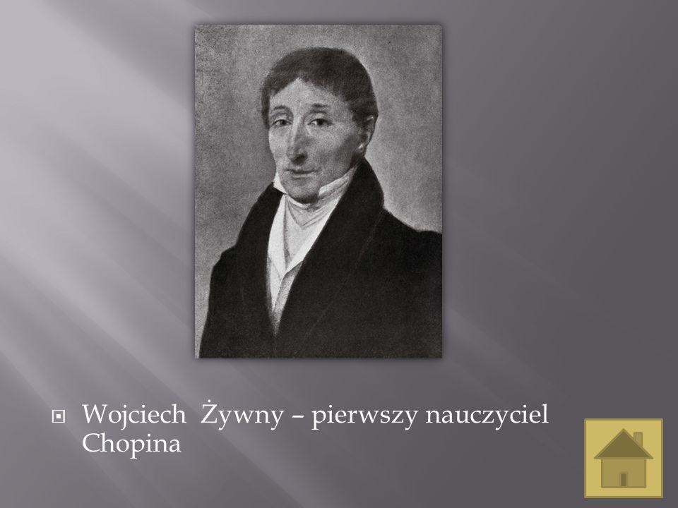Wojciech Żywny – pierwszy nauczyciel Chopina