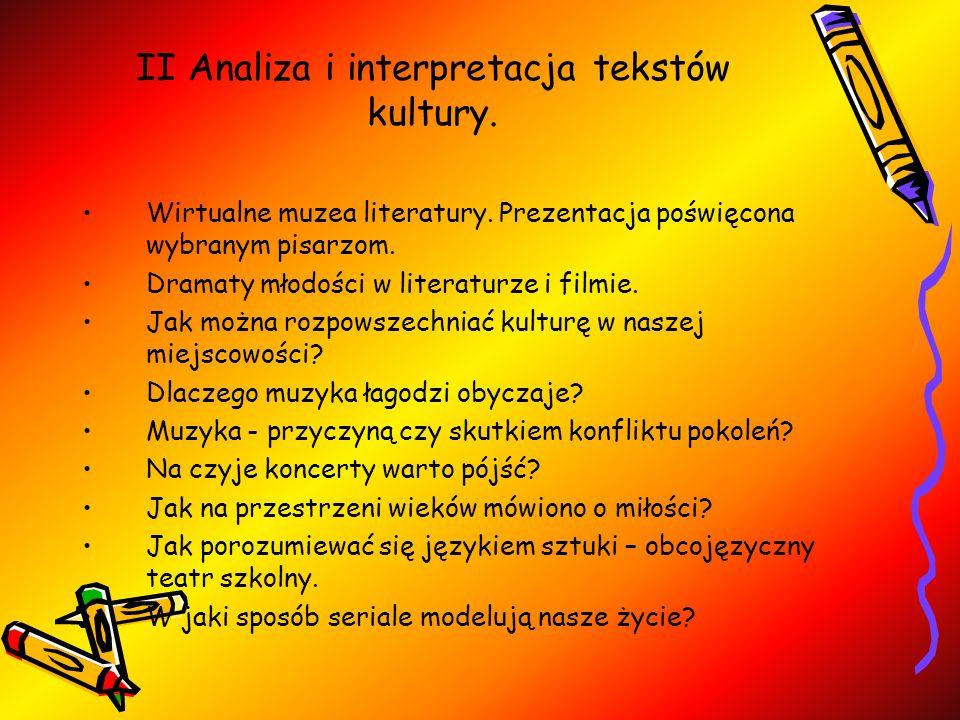 II Analiza i interpretacja tekstów kultury.