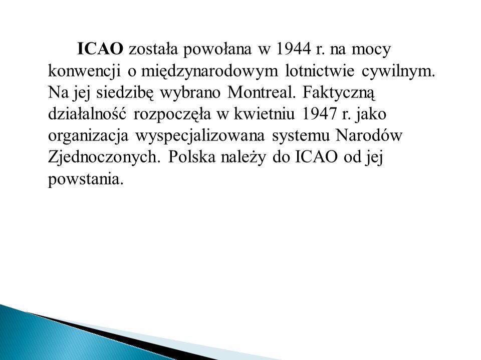 ICAO została powołana w 1944 r