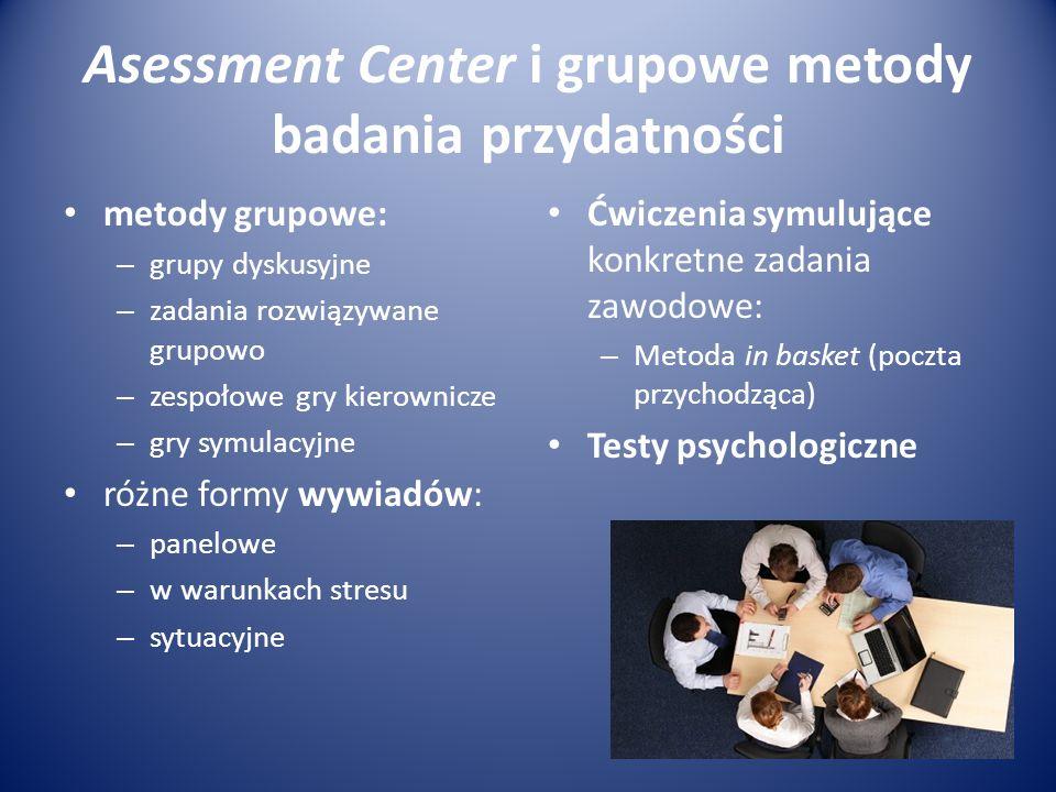 Asessment Center i grupowe metody badania przydatności