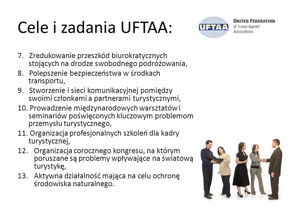 Cele i zadania UFTAA: 7. Zredukowanie przeszkód biurokratycznych stojących na drodze swobodnego podróżowania,