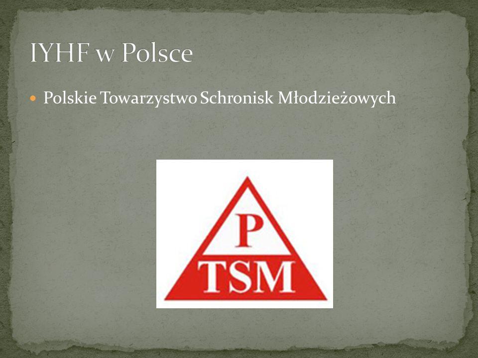 IYHF w Polsce Polskie Towarzystwo Schronisk Młodzieżowych