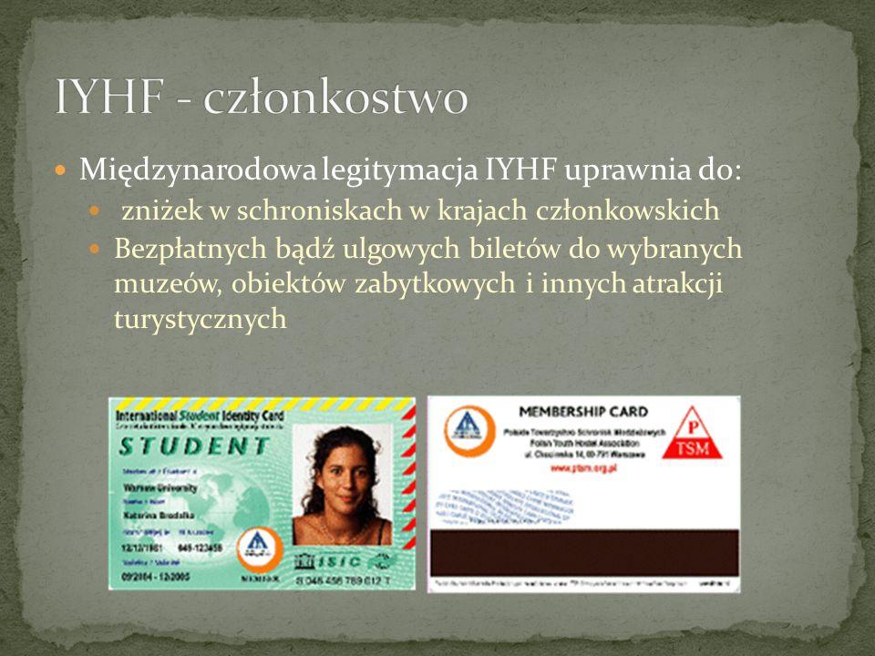 IYHF - członkostwo Międzynarodowa legitymacja IYHF uprawnia do: