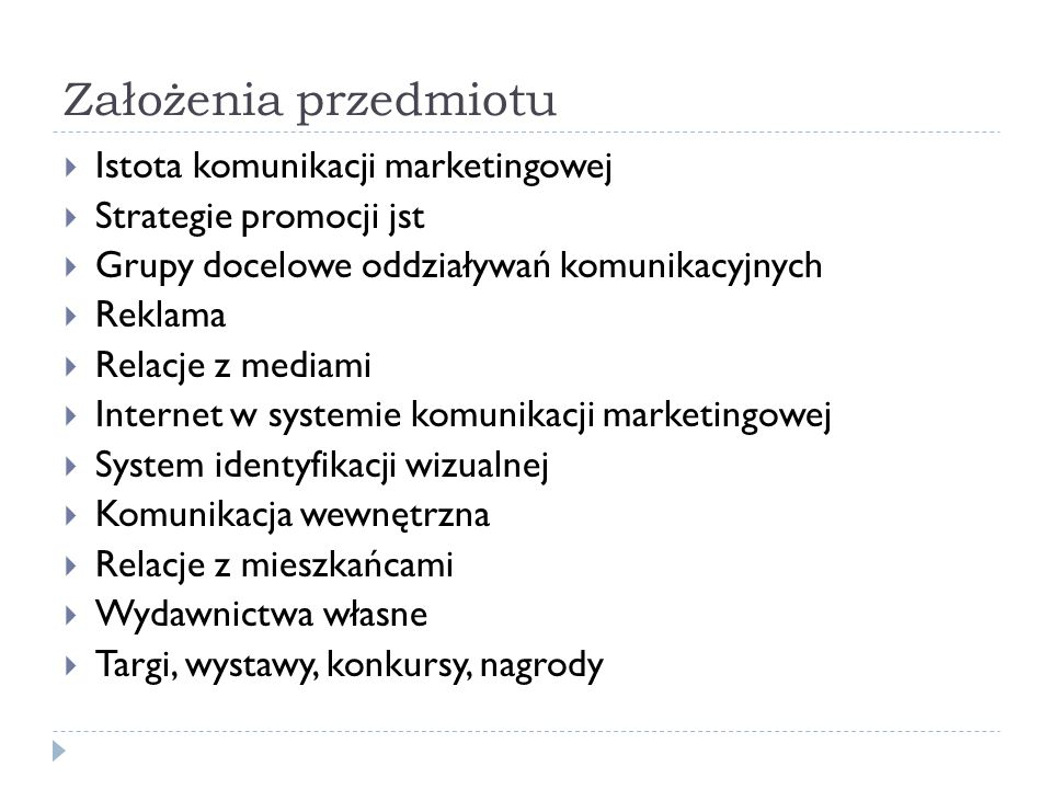 Założenia przedmiotu Istota komunikacji marketingowej