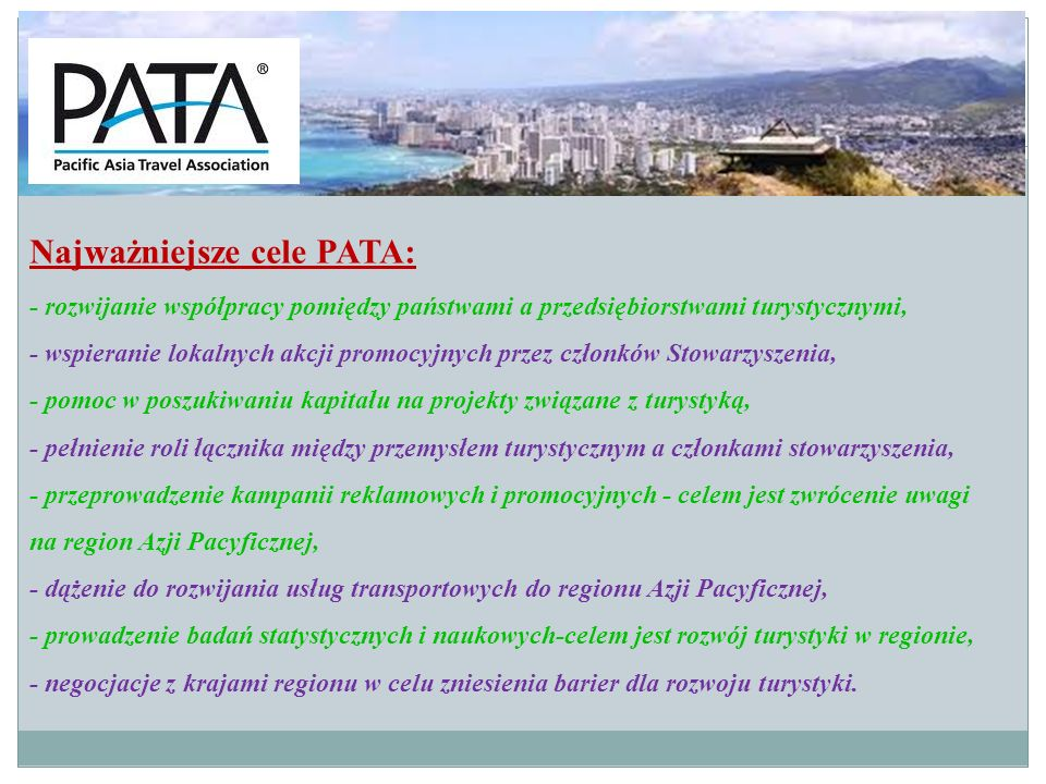 Najważniejsze cele PATA: