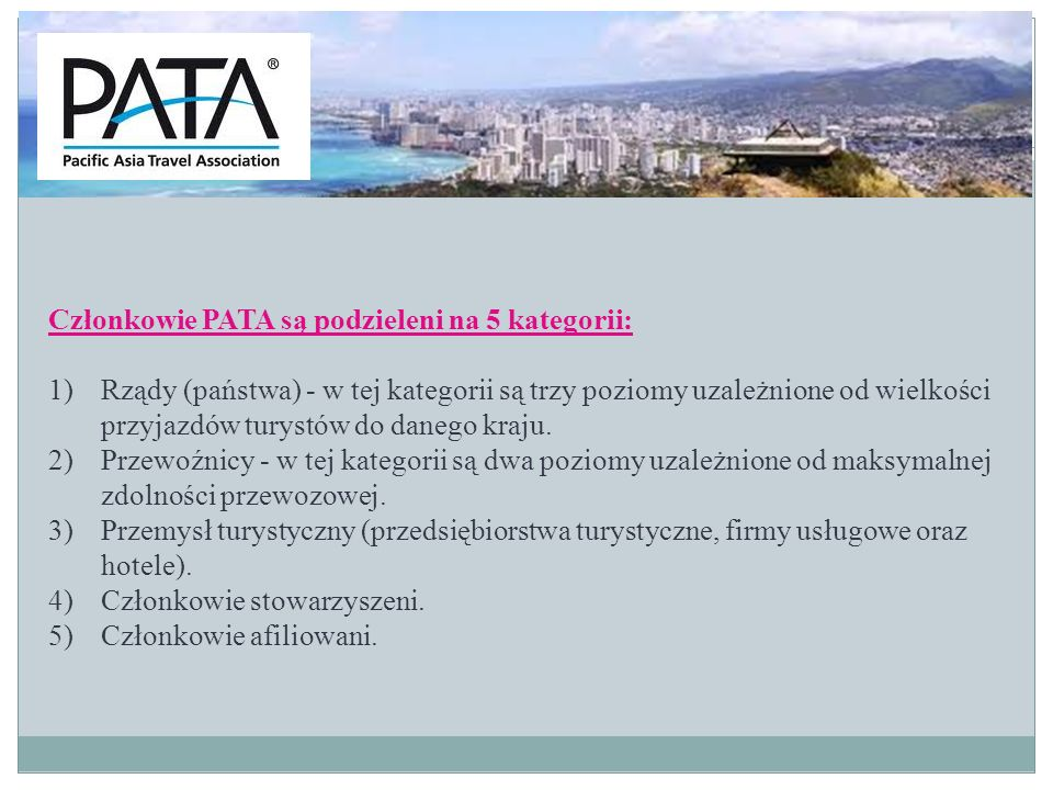 Członkowie PATA są podzieleni na 5 kategorii: