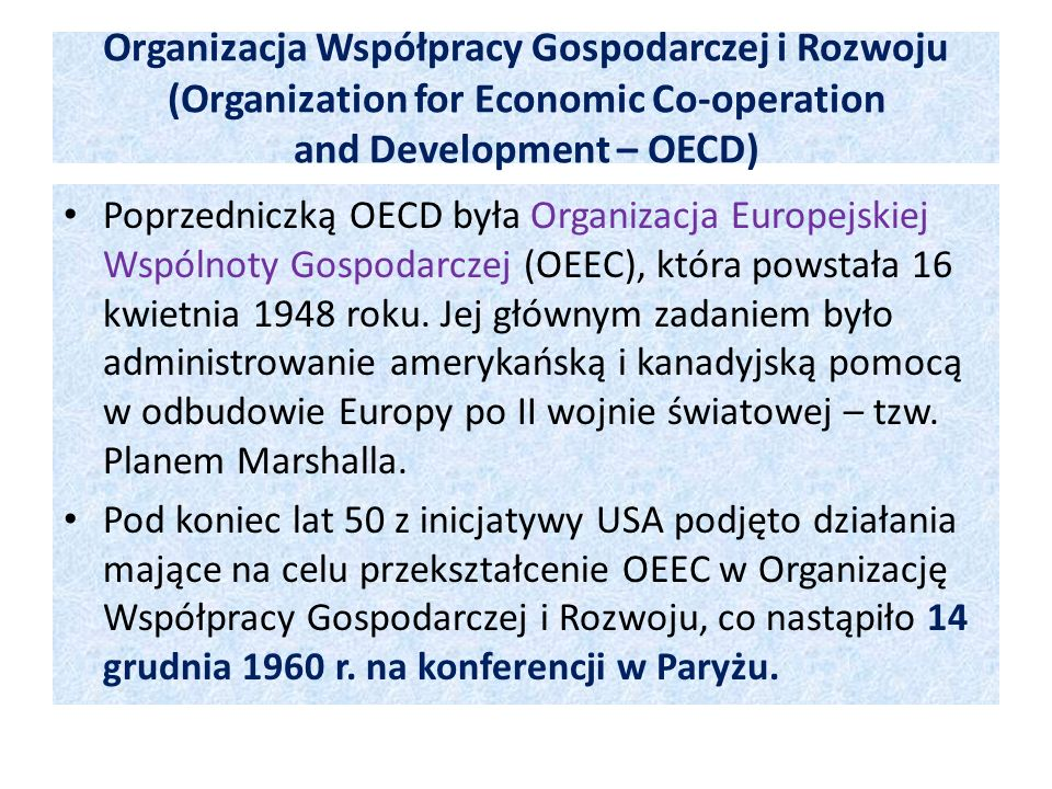 Organizacja Współpracy Gospodarczej i Rozwoju (Organization for Economic Co-operation and Development – OECD)