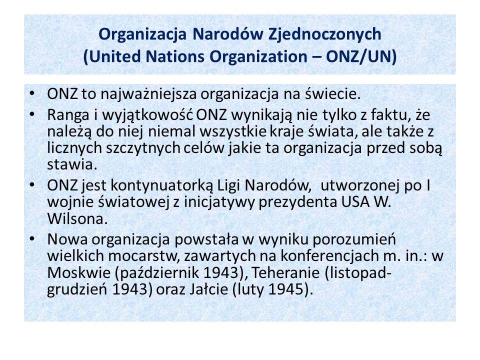 Organizacja Narodów Zjednoczonych (United Nations Organization – ONZ/UN)