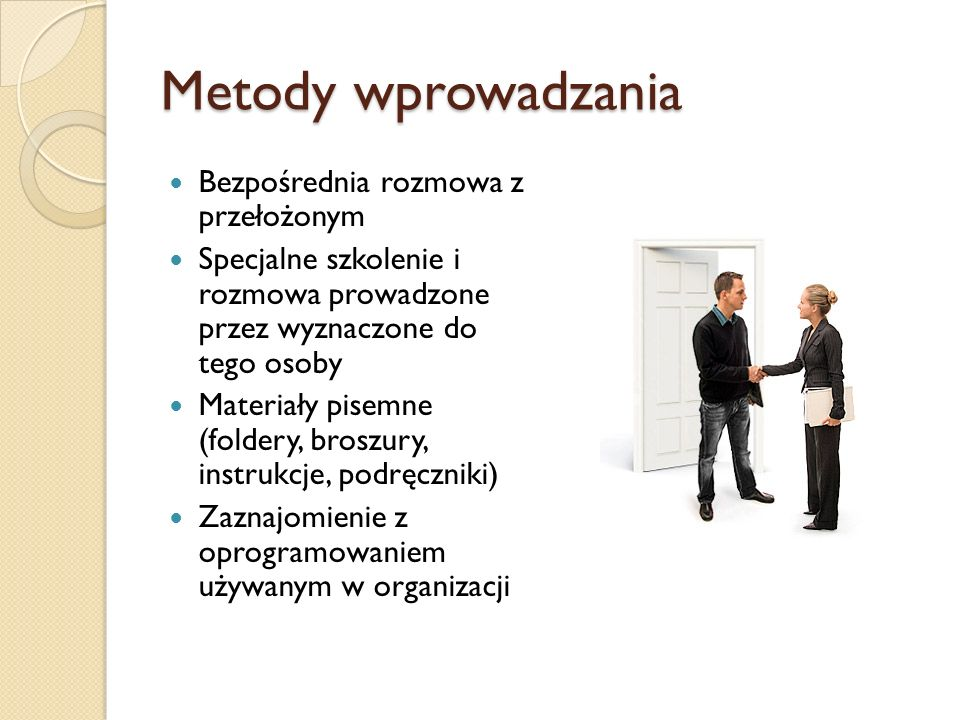 Metody wprowadzania Bezpośrednia rozmowa z przełożonym