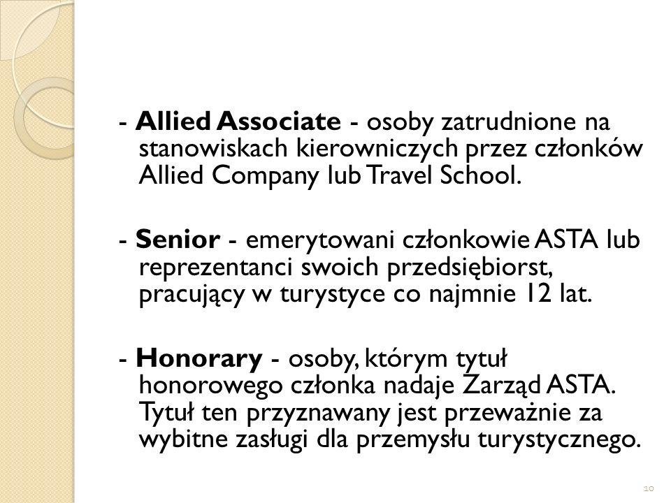 - Allied Associate - osoby zatrudnione na stanowiskach kierowniczych przez członków Allied Company lub Travel School.