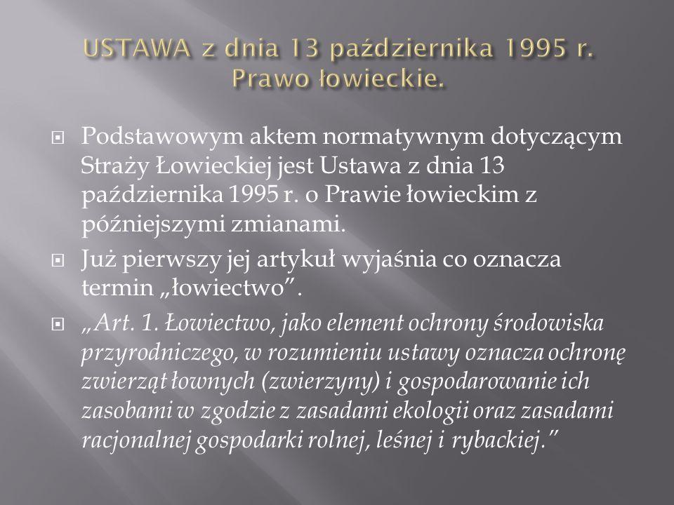 USTAWA z dnia 13 października 1995 r. Prawo łowieckie.