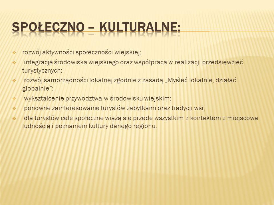 Społeczno – kulturalne:
