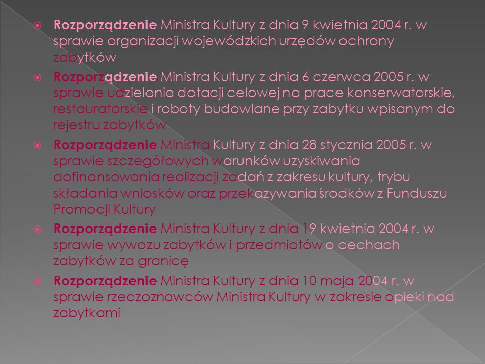 Rozporządzenie Ministra Kultury z dnia 9 kwietnia 2004 r