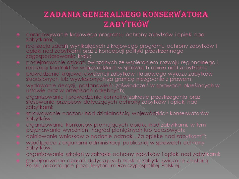 Zadania Generalnego Konserwatora Zabytków