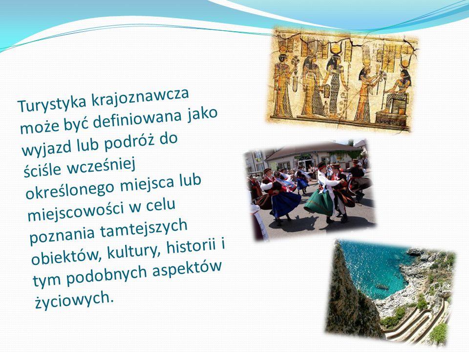 Turystyka krajoznawcza może być definiowana jako wyjazd lub podróż do ściśle wcześniej określonego miejsca lub miejscowości w celu poznania tamtejszych obiektów, kultury, historii i tym podobnych aspektów życiowych.