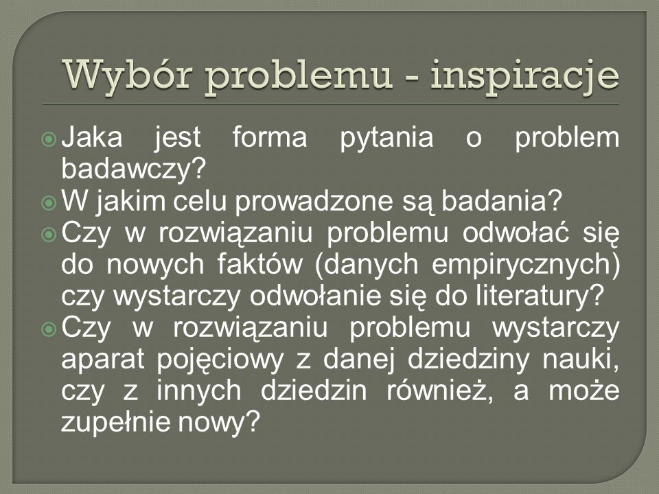 Wybór problemu - inspiracje