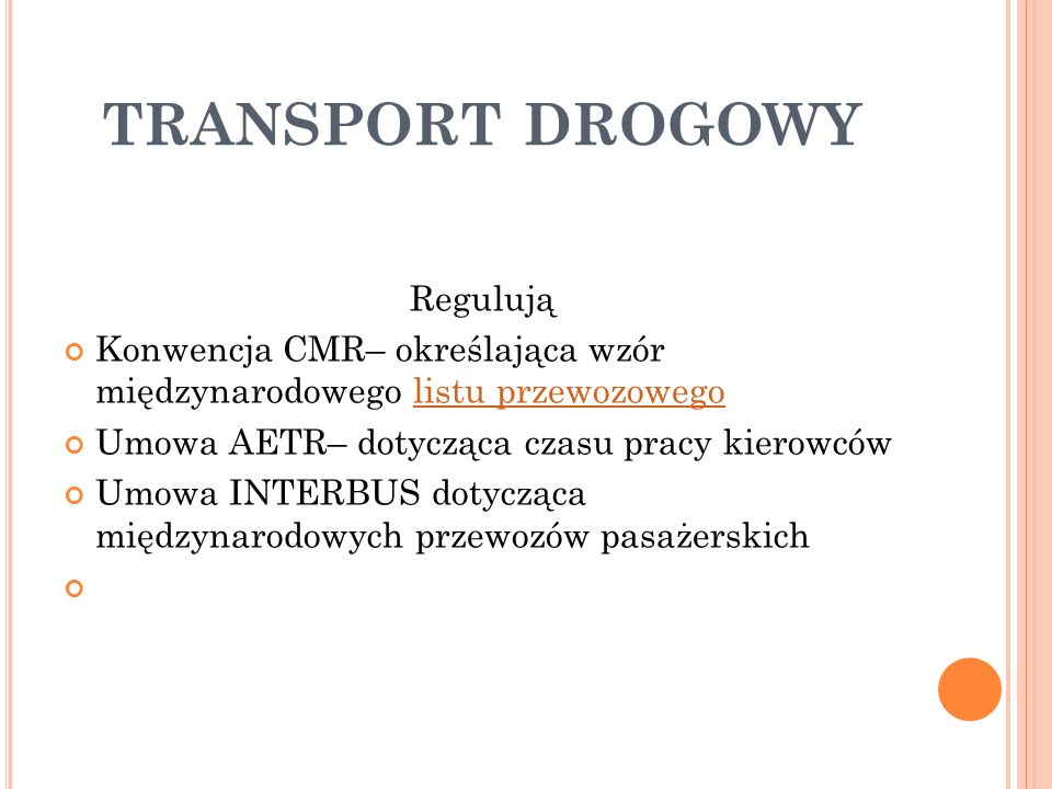 TRANSPORT DROGOWY Regulują
