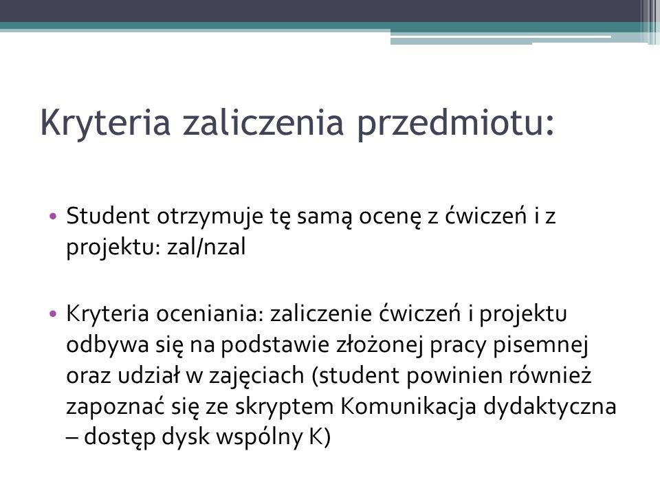 Kryteria zaliczenia przedmiotu: