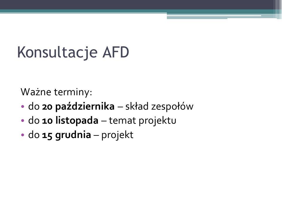 Konsultacje AFD Ważne terminy: do 20 października – skład zespołów