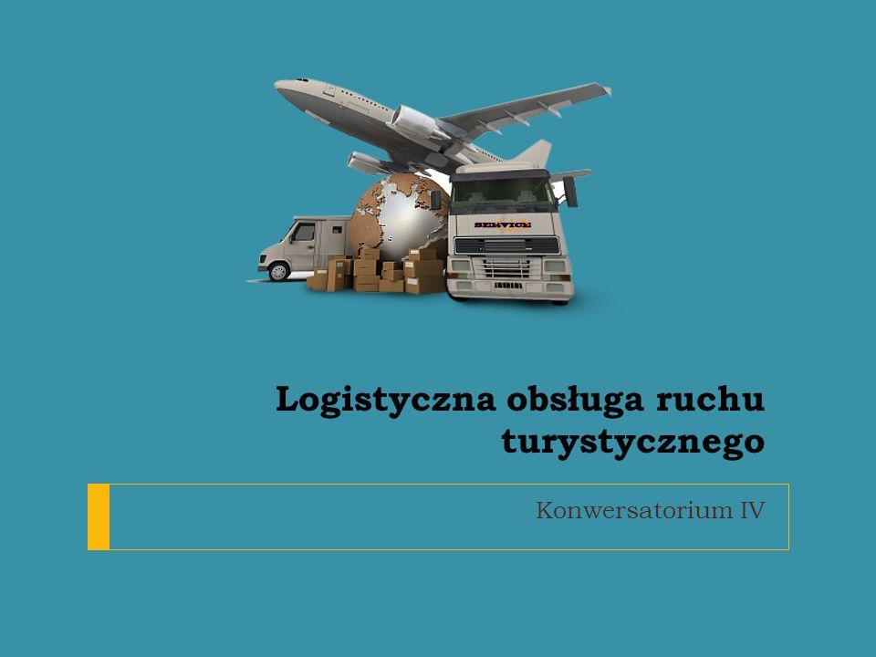 Logistyczna obsługa ruchu turystycznego