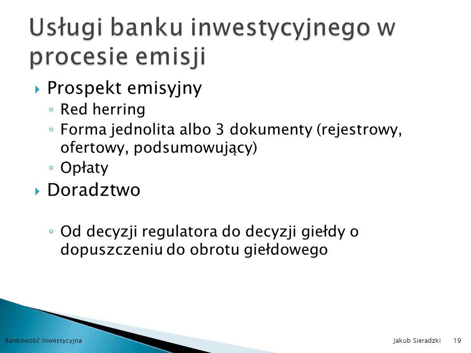 Usługi banku inwestycyjnego w procesie emisji