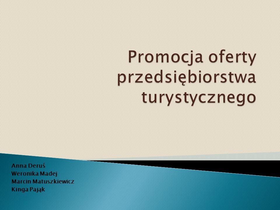 Promocja oferty przedsiębiorstwa turystycznego