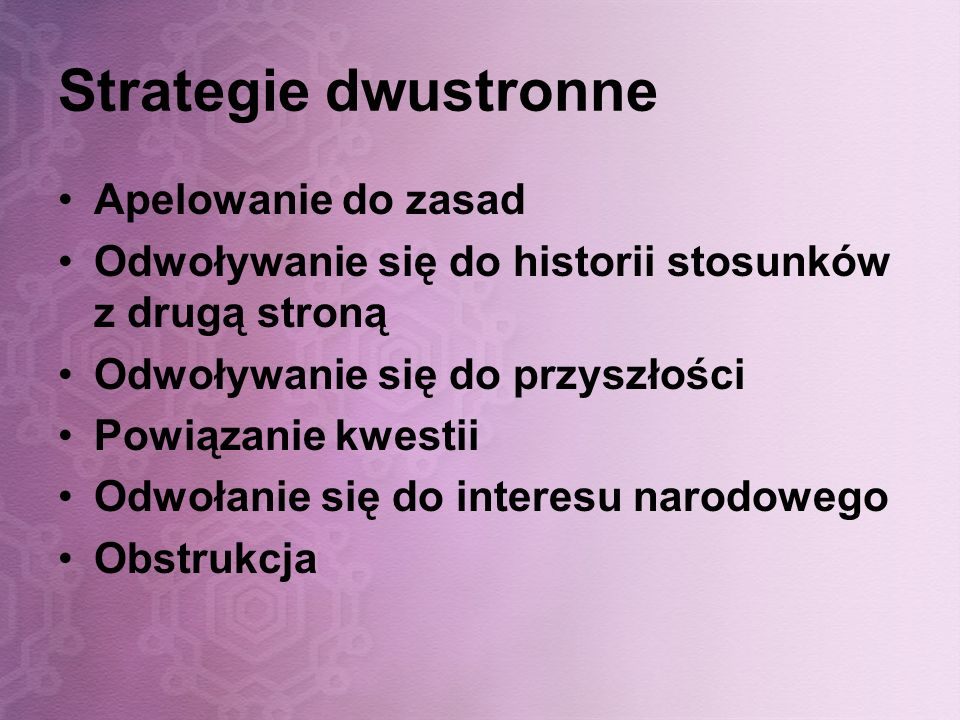 Strategie dwustronne Apelowanie do zasad