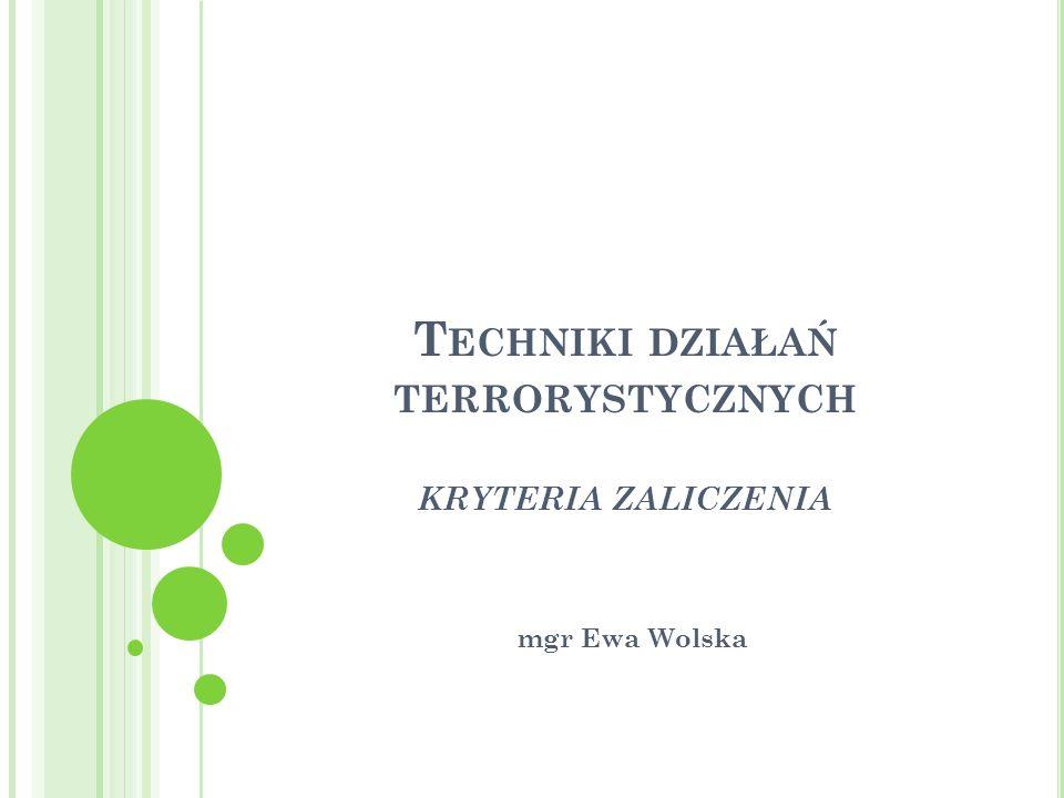 Techniki działań terrorystycznych kryteria zaliczenia