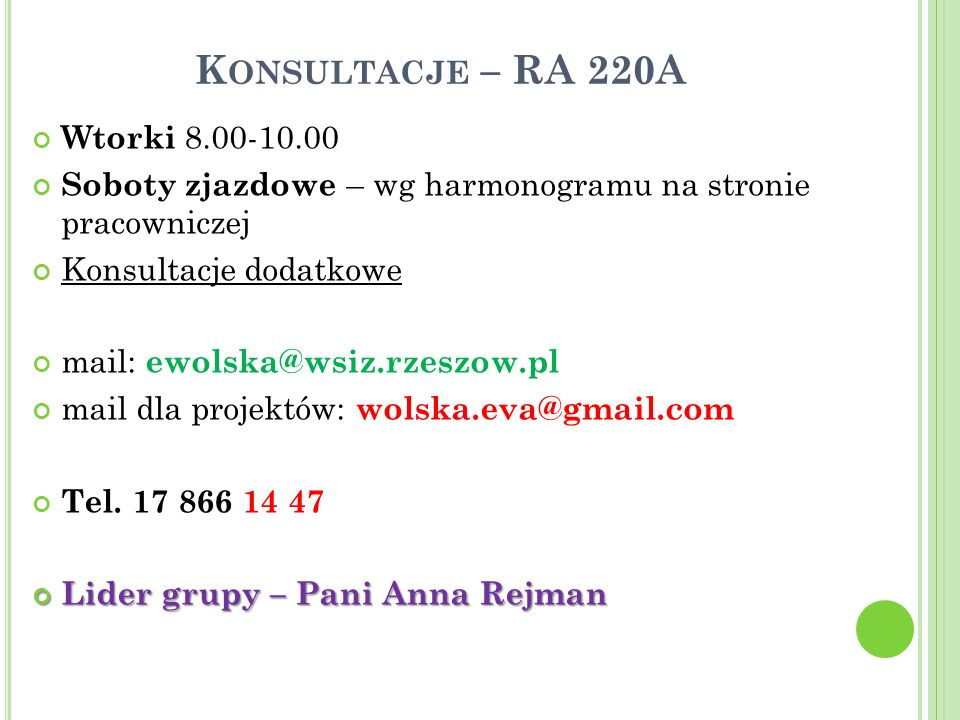 Konsultacje – RA 220A Wtorki 8.00-10.00