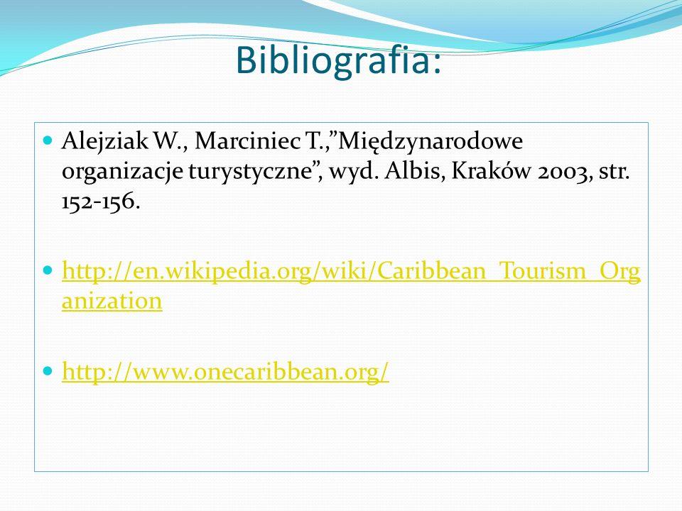 Bibliografia: Alejziak W., Marciniec T., Międzynarodowe organizacje turystyczne , wyd. Albis, Kraków 2003, str. 152-156.