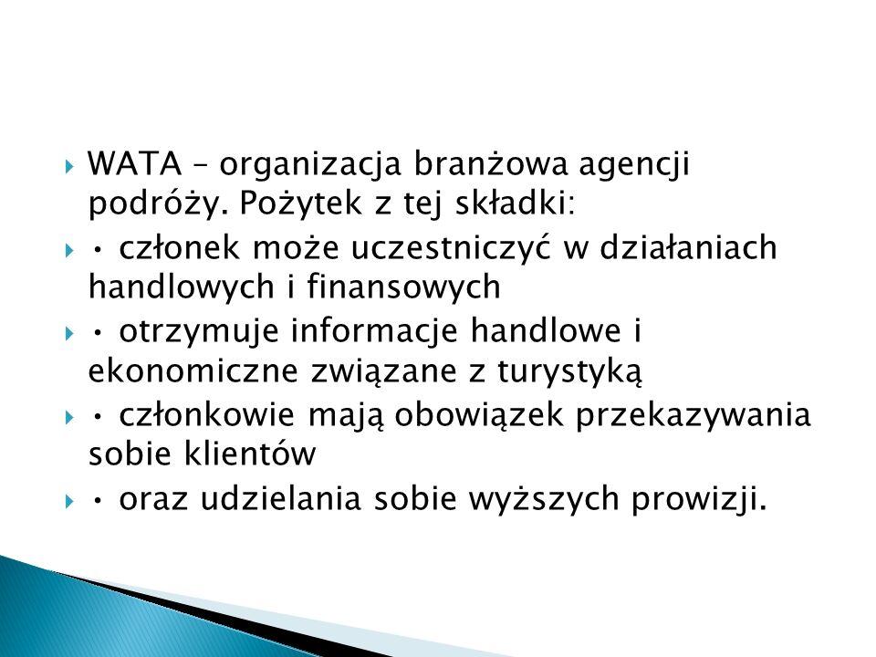WATA – organizacja branżowa agencji podróży. Pożytek z tej składki: