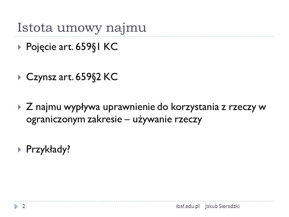 Istota umowy najmu Pojęcie art. 659§1 KC Czynsz art. 659§2 KC