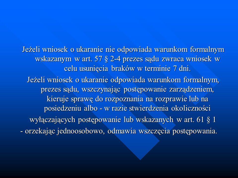 wyłączających postępowanie lub wskazanych w art. 61 § 1