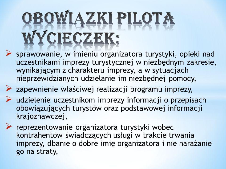 ObowiĄzki pilota wycieczek: