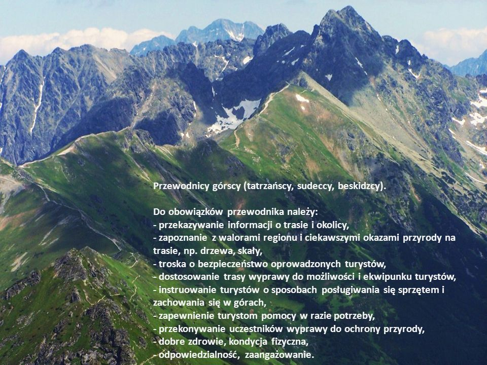 Przewodnicy górscy (tatrzańscy, sudeccy, beskidzcy).