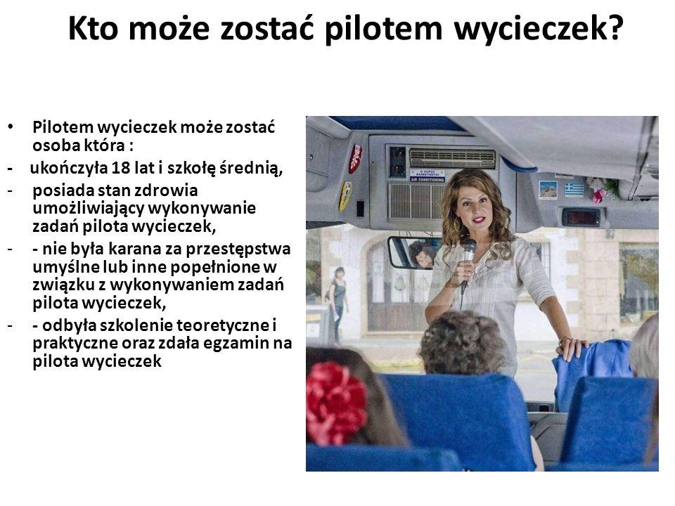 Kto może zostać pilotem wycieczek