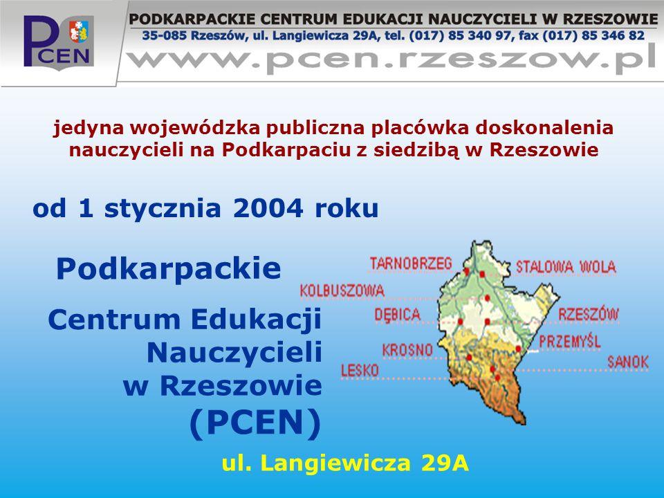 (PCEN) Podkarpackie Centrum Edukacji Nauczycieli w Rzeszowie
