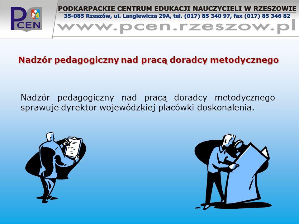 Nadzór pedagogiczny nad pracą doradcy metodycznego