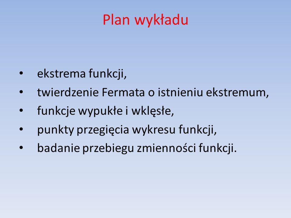 Plan wykładu ekstrema funkcji,