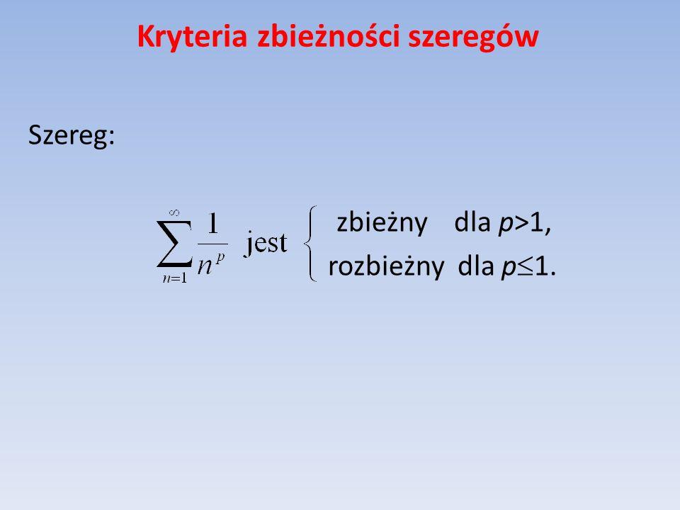 Kryteria zbieżności szeregów