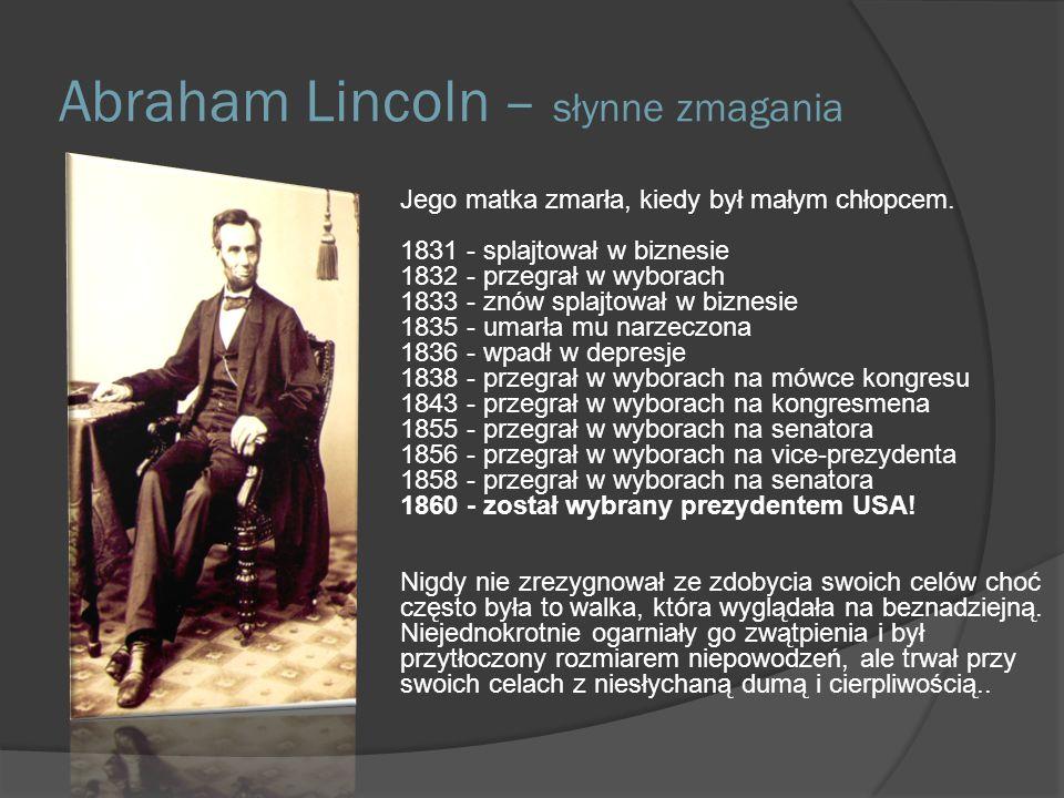 Abraham Lincoln – słynne zmagania