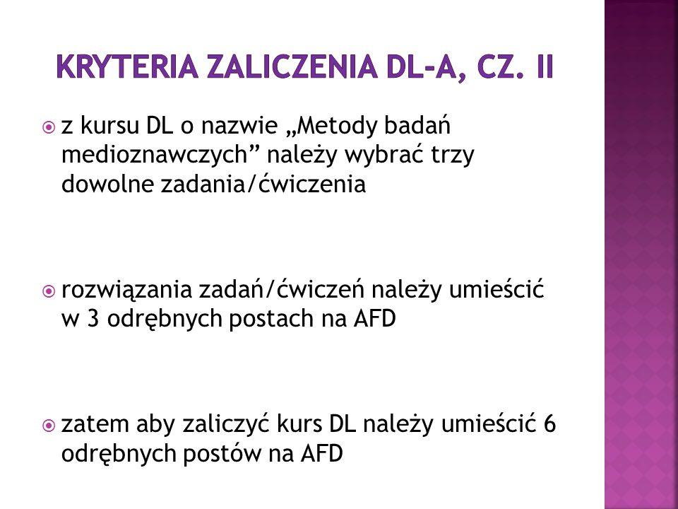 KRYTERIA ZALICZENIA DL-a, cz. II